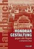 Honorargestaltung gegen alle Regeln - Gunther Hübner, Stefan Lami