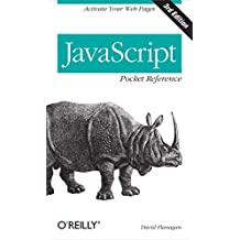 JavaScript Pocket Reference (Pocket Reference (O'Reilly)) by Flanagan (2012-04-28)