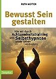 Bewusst Sein gestalten (Amazon.de)