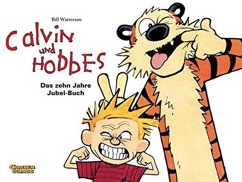 Calvin und Hobbes: Der Jubelband: 10 Jahre