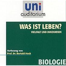 Was ist Leben?, Vielfalt und Innovation, (uni auditorium) 1 Audio-CD (uni auditorium - Audio)