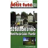 52 balades à vélo en Nord-Pas-de-Calais Picardie