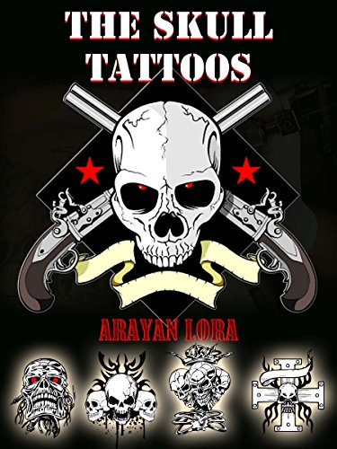 The Skull Tattoos (English Edition)