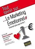 Telecharger Livres Tout savoir sur Le marketing Emotionnel L humain plus que le fric (PDF,EPUB,MOBI) gratuits en Francaise