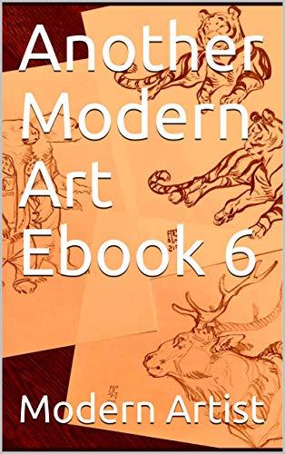 Another Modern Art Ebook 6 (English Edition) eBook: Modern Artist ...