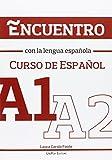 Encuentro con la lengua española. A1-A2. Curso de español. Con CD Audio