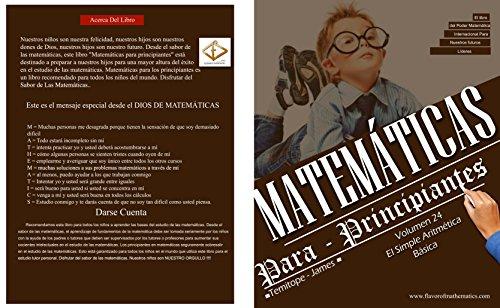 La Simple Aritmética Básica    (Volume 24): Matematica Para Principiantes por Temitope James