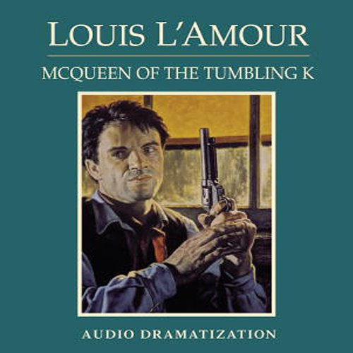 McQueen of the Tumbling K (Dramatization)  Audiolibri