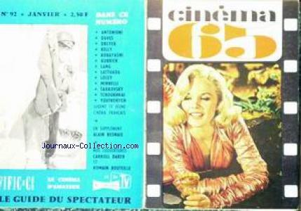 CINEMA [No 92] du 01/01/1965 - 65 - ANTONIONI - DAVES - DREYER - KELLY - KOBAYASHI - KUBRICK - LANG - LATTUADA - LOSEY - MINNELLI - TARKOVSKY - TCHOUKHRAI - YOUTKEVITCH - ALAIN RESNAIS - CARROLL BAKER - ROMAIN BOUTEILLE.
