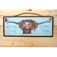 Highland Scottish Cow Welcome to the Funny Farm Shabby Chic Wooden Sign Plaque Picture Print