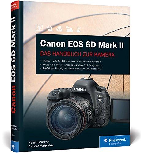 Canon EOS 6D Mark II: Das Handbuch zur Kamera - Alle Funktionen verstehen und beherrschen - Hohe Auflösung-adapter