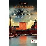 Das Echo deiner Taten (Maria Kallio ermittelt 13) (German Edition)