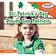 St. Patrick's Day/Dia de san patricio (Powerkids Readers: Happy Holidays!/!felices Fiestas!)