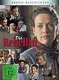 Die Rebellin Große Geschichten kostenlos online stream