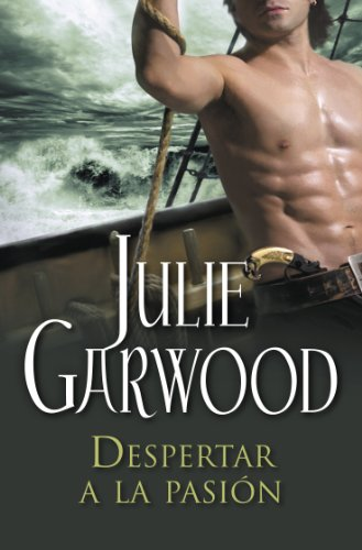 Despertar a la pasión (Espías de la corona 3) por Julie Garwood