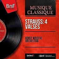 Strauss: 4 Valses (Mono Version)