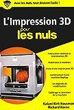 L'impression 3D pour les Nuls, poche...