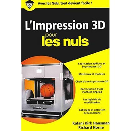 L'impression 3D pour les Nuls, poche