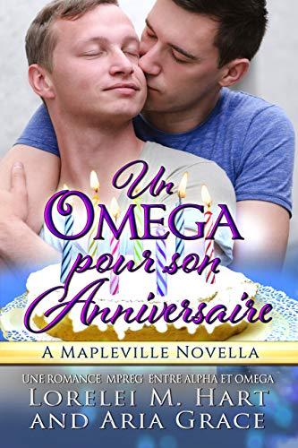 Couverture du livre Un oméga pour son anniversaire: Une Romance MPreg Entre Alpha et Omega