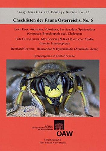 Checklisten der Fauna Österreichs No. 6: Anostraca, Notostraca, Laevicaudata, Spinicaudata (Crustacea: Branchiopoda excl. Cladocera), Apidae (Insecta: ... and Ecology / Series Supplement)