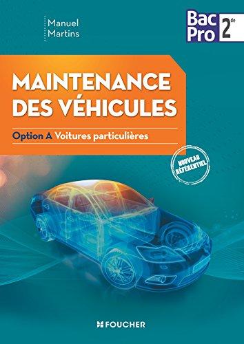 Maintenance des véhicules seconde Bac Pro Industriels Option A Voitures particulières