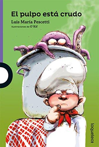 El pulpo está crudo / The Octopus is Raw