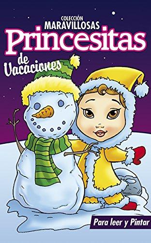 MARAVILLOSAS PRINCESITAS DE VACACIONES: Libros para colorear, pintar y jugar