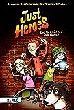 Just Heroes - Die Beschützer der Quelle von Jeanette Biedermann