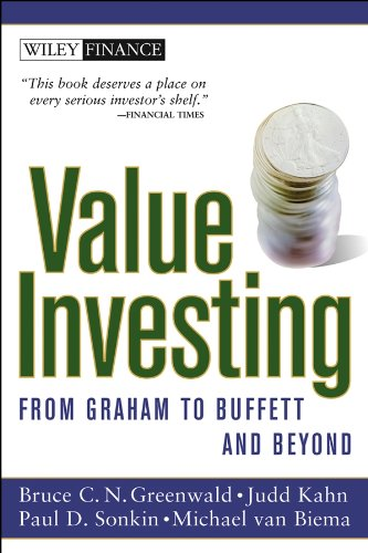 Value Investing: From Graham to Buffett and Beyond (Wiley Finance Editions) por Bruce C. N. Greenwald
