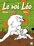 Le Roi Léo Vol. 1