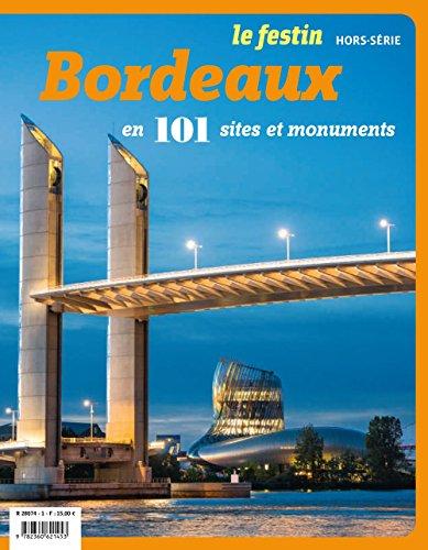 Bordeaux en 101 monuments par Collectif