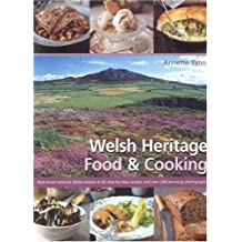 Welsh Heritage Food and Cooking by Annette Yates (24-Nov-2006) Hardcover