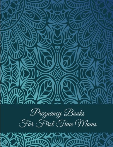 """Pregnancy Books For First Time Moms: Art Blue Color, Pregnancy Record Book Large Print 8.5"""" x 11"""" Pregnancy Memory Book With Monthly To Do Notes"""