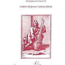 Cahiers jeune violoncelliste