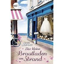 Der kleine Brautladen am Strand: Liebesroman (Wedding Shop 1)
