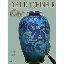 OEIL DU CHINEUR TRUCS ASTUCES