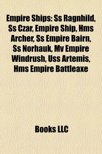 Empire ships: SS Ragnhild, Empire ship, HMS Archer, SS Czar, SS Empire Copperfield, SS Empire Bairn, SS Norhauk, SS Francisco Morazan