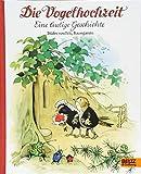 Die Vogelhochzeit: Eine lustige Geschichte