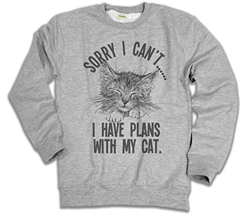 Sorry I cant..I Have Plans With My Cat Uomo e Donne Unisex Loose Fit Slogan Sweater Felpa