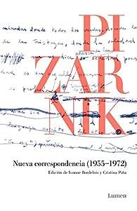 Nueva correspondencia (1955-1972) par Alejandra Pizarnik