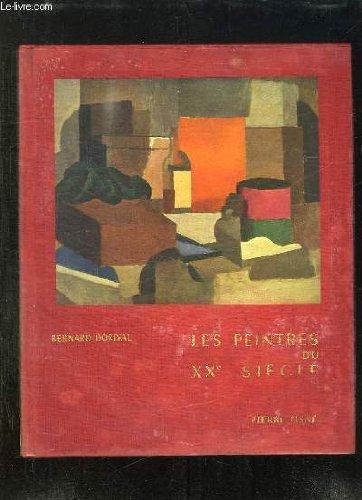 Les peintres du Vingtième Siècle: Nabis. Fauves. Cubistes