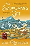 The Sealwoman's Gift: the Zoe Ball book club novel of 17th century Iceland