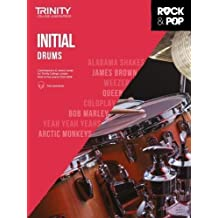 Trinity College London Rock & Pop 2018 Drums Initial Grade (Trinity Rock & Pop 2018)