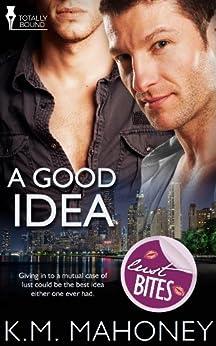 A Good Idea (English Edition) von [Mahoney, KM]