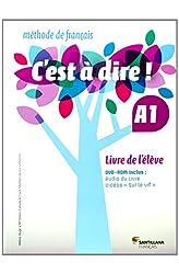 Descargar gratis C'EST A DIRE A1 LIVRE ELEVE - 9788492729630 en .epub, .pdf o .mobi