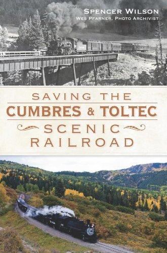 Saving the Cumbres & Toltec Scenic Railroad