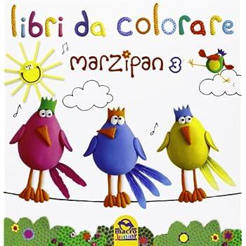 Marzipan. Libro Da Colorare. Ediz. Illustrata: 3