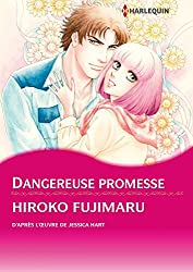 Dangereuse promesse (Harlequin Manga)