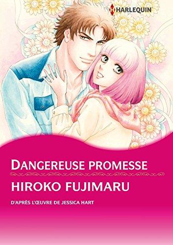 Dangereuse promesse (Harlequin comics) (French Edition)