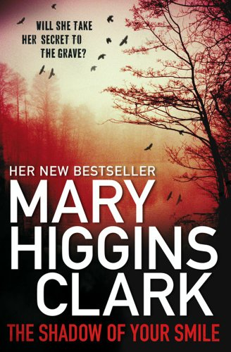 Shadow of Your Smile por Mary Higgins Clark